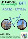 2014-04-12 e 2014-04-13 - 3º Passeio Dar ao Ped@L - Porto (Sé Catedral) Fátima (Santuário)