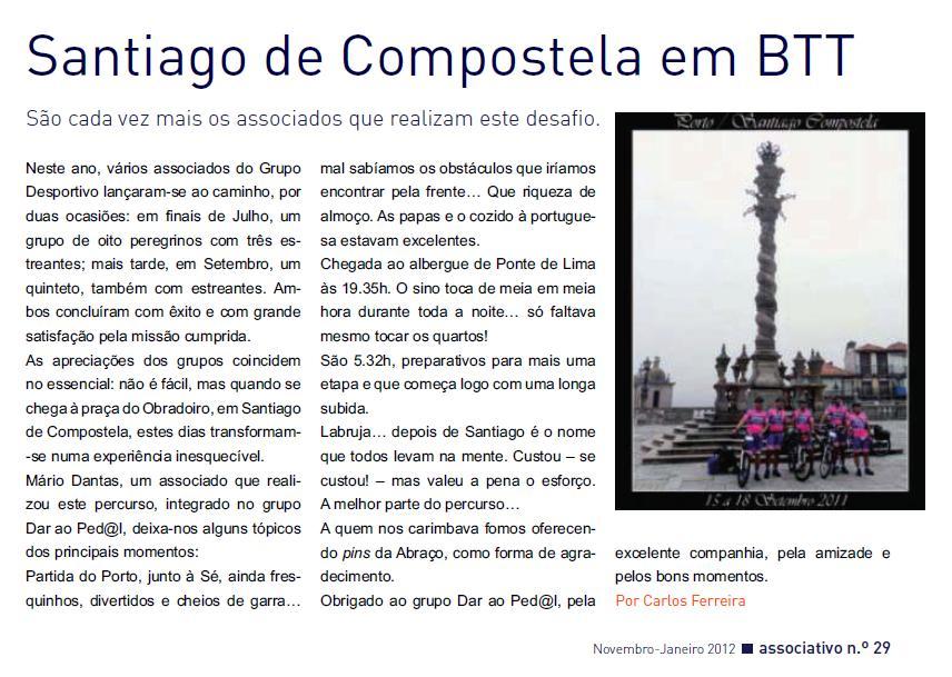 Notícia da viagem do Dar ao Ped@L a Santiago de Compostela, publicada na revista Associativo nº. 29 de Novembro/Janeiro 2012