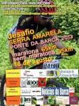 2013-08-18 - Desafio Serra Amarela - Ponte da Barca 2013